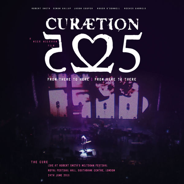The Cure|Curaetion-25: From There To Here | From Here To There (Live)