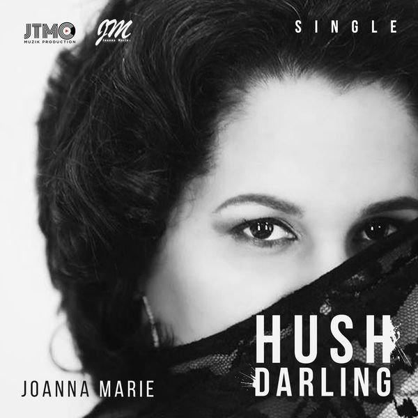 Joanna Marie - Hush Darling