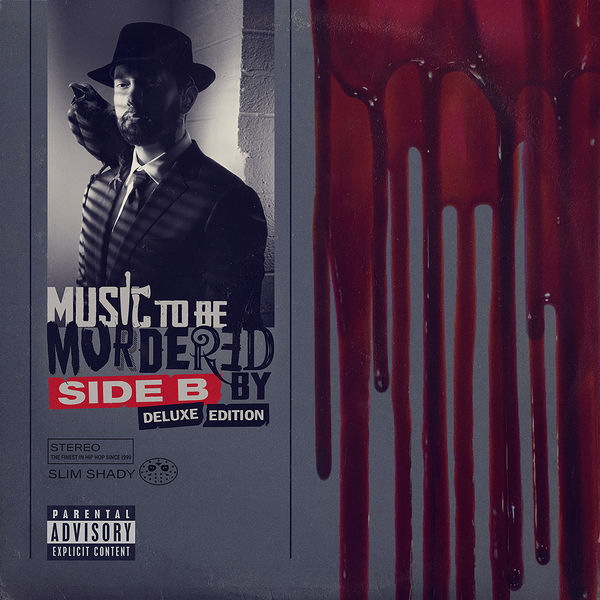 Eminem - Music To Be Murdered By - Side B (Deluxe Edition) (Explicit)