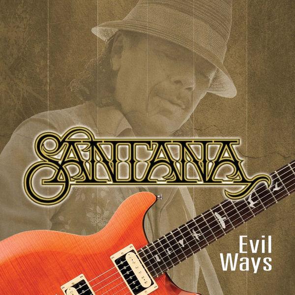 Carlos Santana - Evil Ways