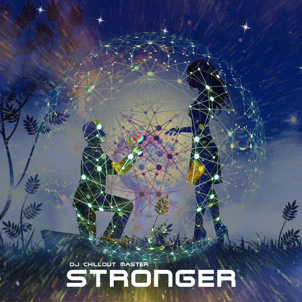 Dj Chillout Master - Stronger