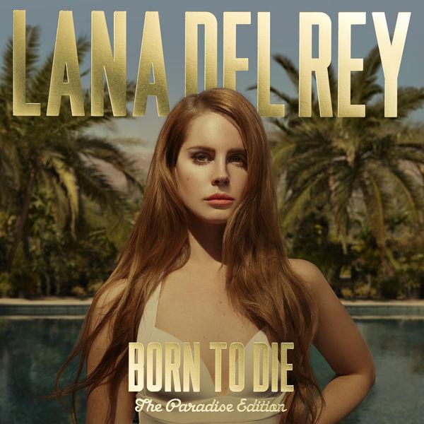 Lana Del Rey - Born To Die – Paradise Edition