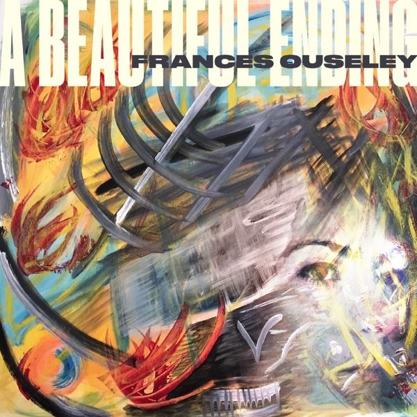 Frances Ouseley - A Beautiful Ending