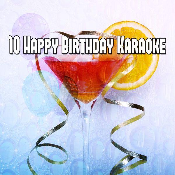 Happy Birthday - 10 Happy Birthday Karaoke
