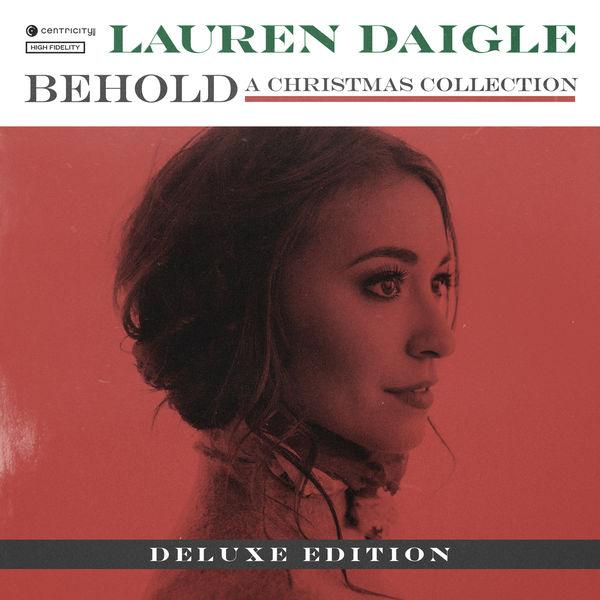 Lauren Daigle - Behold (Deluxe Edition)