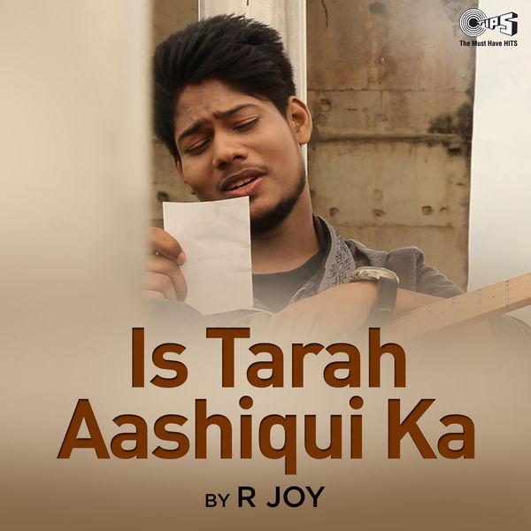 R Joy - Is Tarah Ashiqui Ka