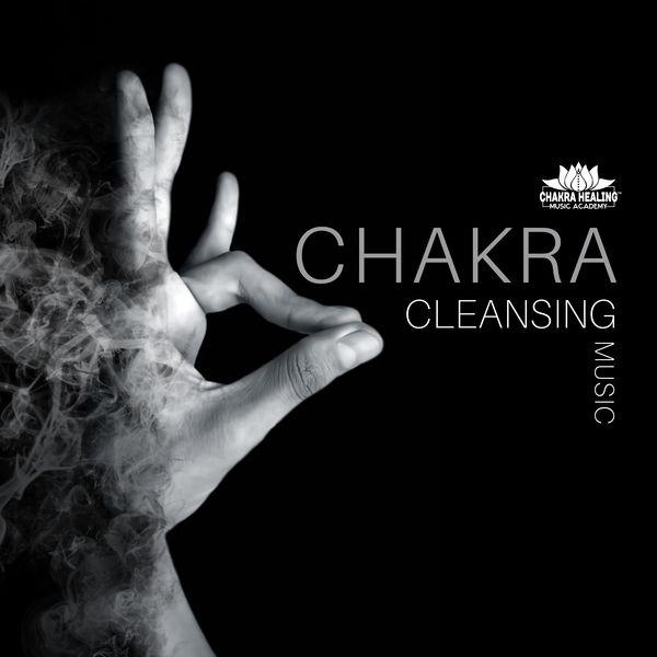 Chakra Healing Music Academy - Chakra Cleansing Music