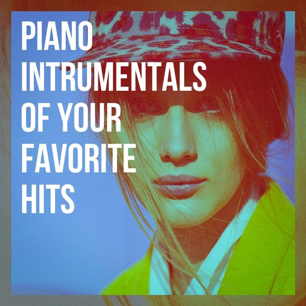 Piano Intrumentals of Your Favorite Hits | Piano Music, Love Songs