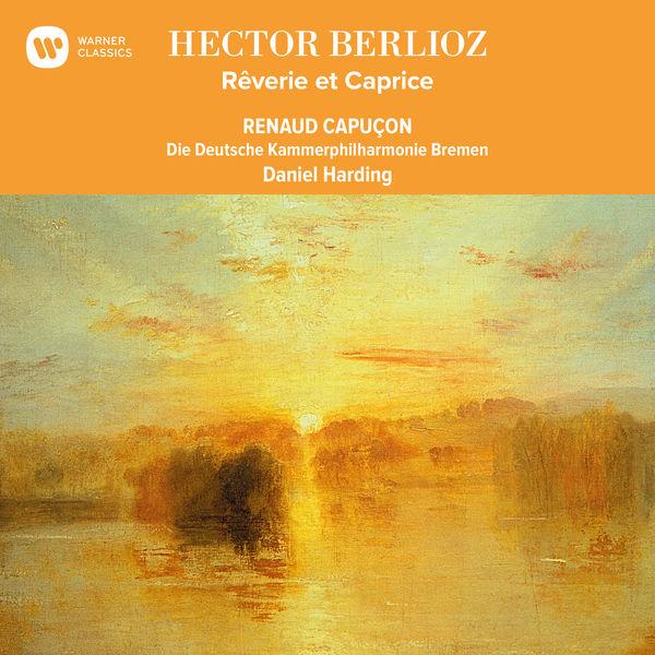Renaud Capuçon - Berlioz: Rêverie et Caprice