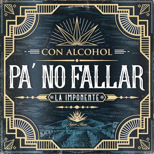 La Imponente Vientos De Jalisco - Con Alcohol Pa No Fallar