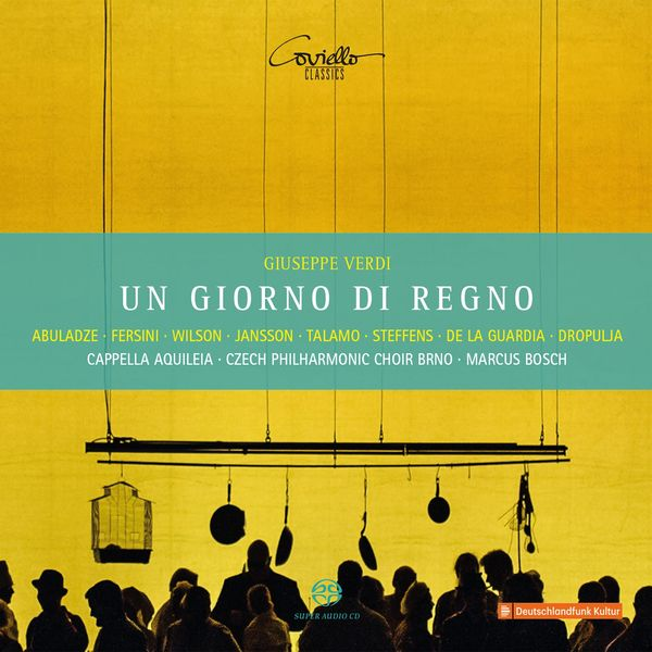 Davide Fersini, David Steffens, Gocha Abuladze, Marcus Bosch, Cappella Aquileia, Czech Philharmonic Choir Brno - Verdi: Un giorno di regno