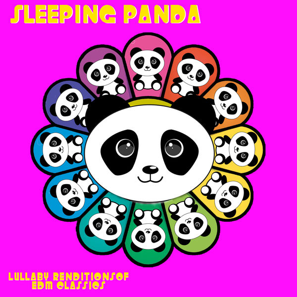 Sleeping Panda - Lullaby Renditions of EDM Classics
