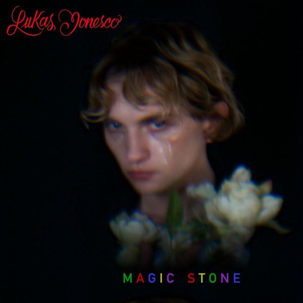 Lukas Ionesco - Magic Stone