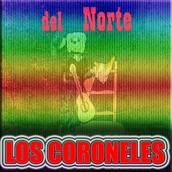 Los Coroneles - del Norte