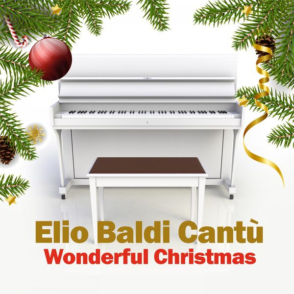 Elio Baldi Cantù - Wonderful Christmas