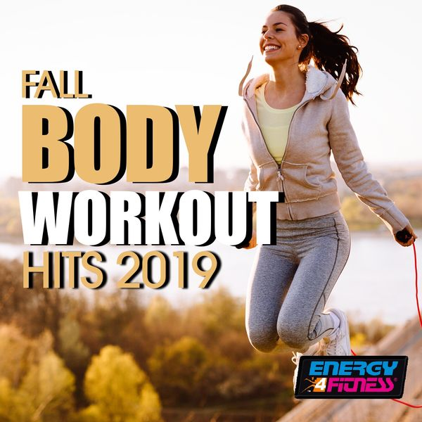 Various Artists - Fall Body Workout Hits 2019
