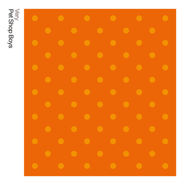 Pet Shop Boys - Very: Further Listening: 1992 - 1994 (2018 Remastered Version)