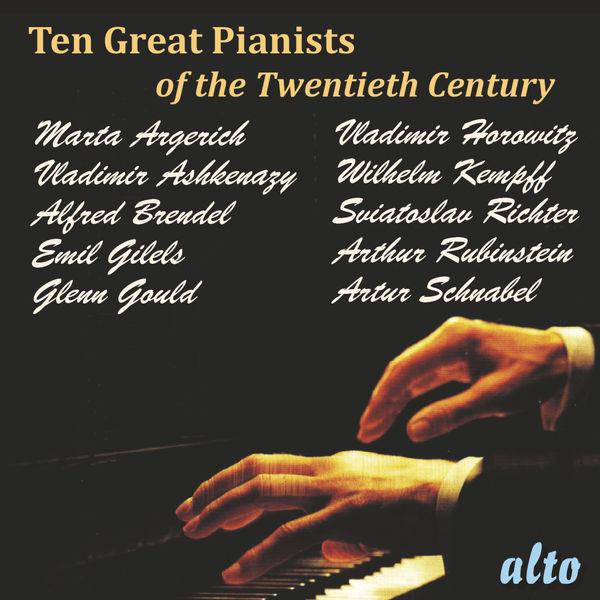 Various Artists - Ten Great Pianists of the Twentieth Century