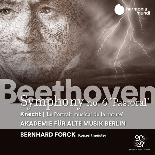 Bernhard Forck - Beethoven: Symphony No. 6 'Pastoral'