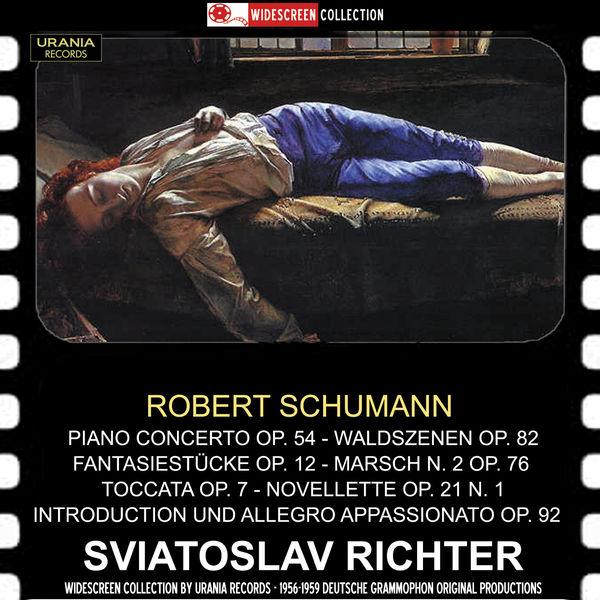 Sviatoslav Richter - Robert Schumann: Works for Piano (Recordings 1956-1959)