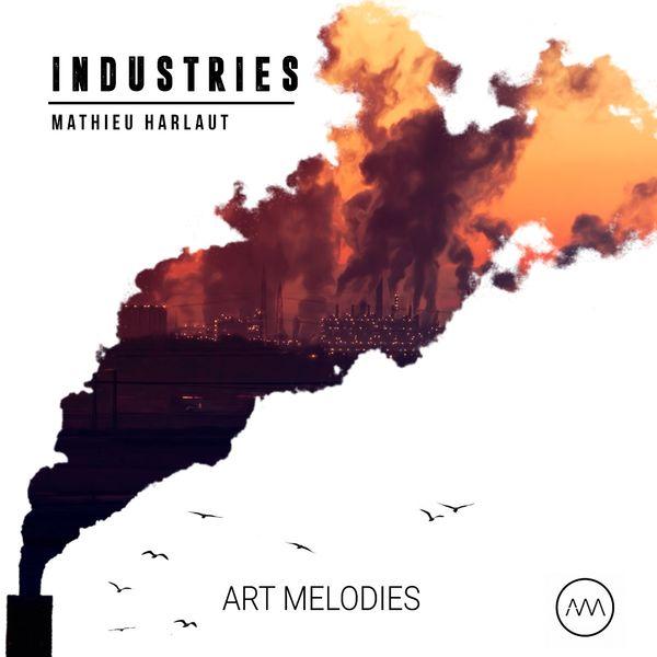 Mathieu Harlaut - Industries