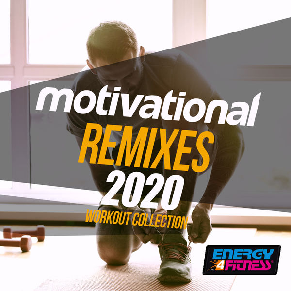 Various Artists - Motivational Remixes 2020 Workout Collection