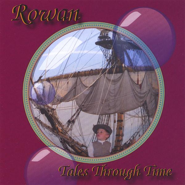 Rowan - Tales Through Time