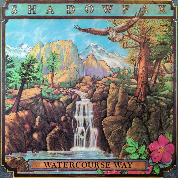 Shadowfax - Watercourse Way