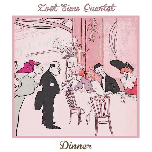 Zoot Sims Quartet - Dinner