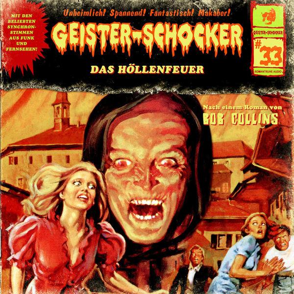 Geister-Schocker Folge 33: Das Höllenfeuer