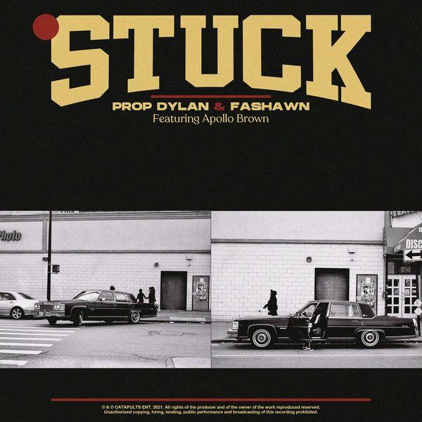 Prop Dylan|Stuck