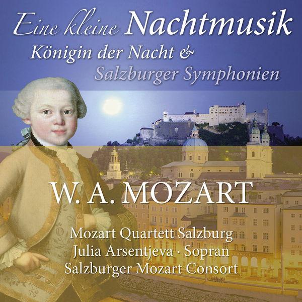 Mozart Quartett Salzburg - Mozart: Eine kleine Nachtmusik, Königin der Nacht & Salzburger Symphonien