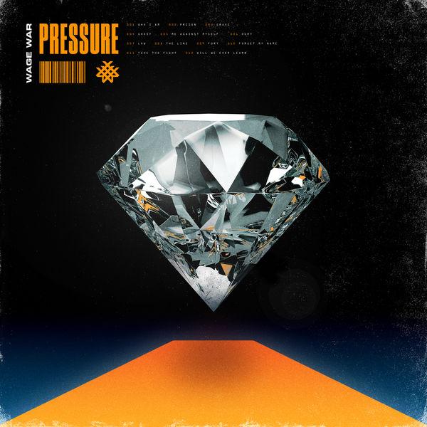 Wage War - Pressure