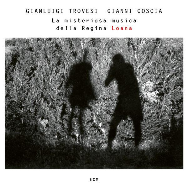Gianluigi Trovesi - La misteriosa musica della Regina Loana