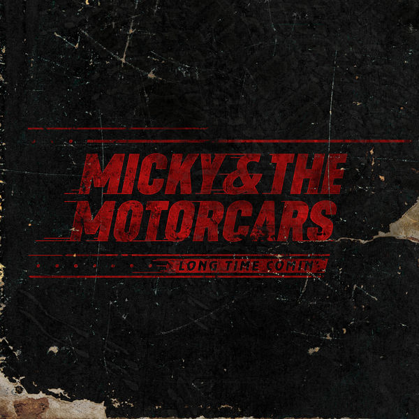 Micky and The Motorcars - Stranger Tonight