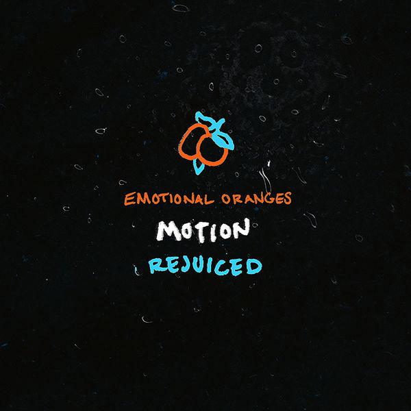Emotional Oranges - Motion