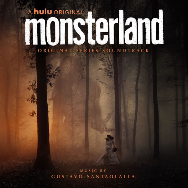 Gustavo Santaolalla - Monsterland (Original Series Soundtrack)