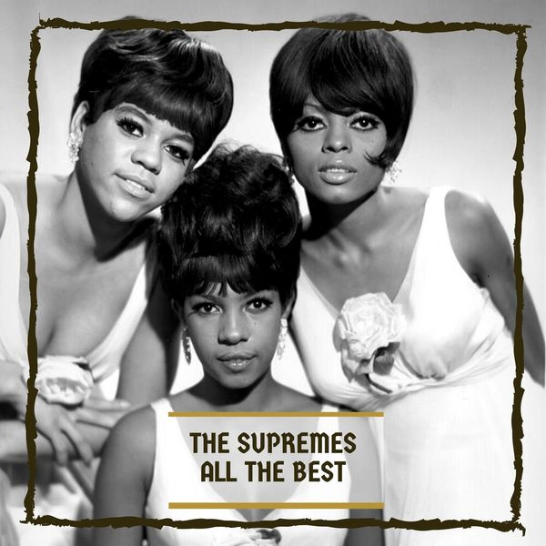 The Supremes - All The Besat