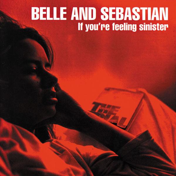 Belle and Sebastian - If You're Feeling Sinister