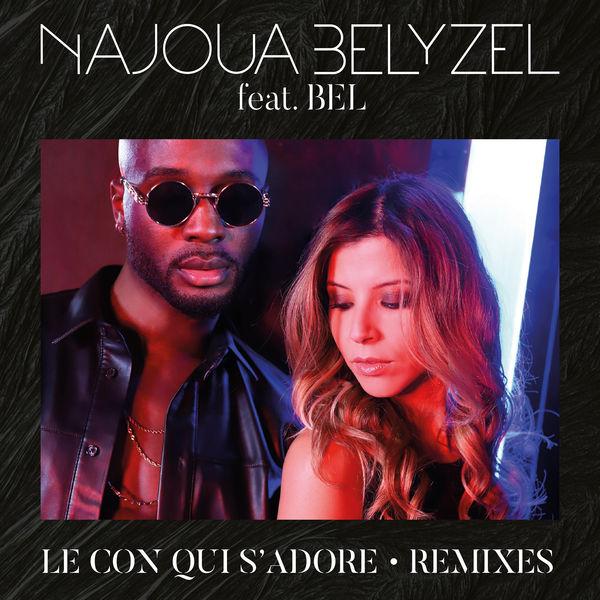 Najoua Belyzel - Le con qui s'adore