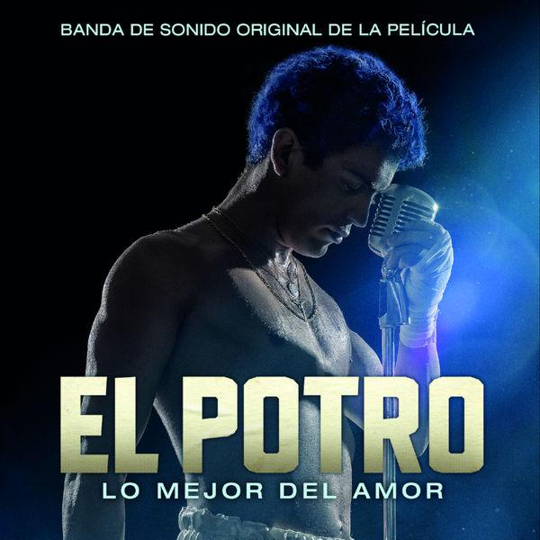 Rodrigo Romero - El Potro, Lo Mejor del Amor (Banda de Sonido Original de la Película)