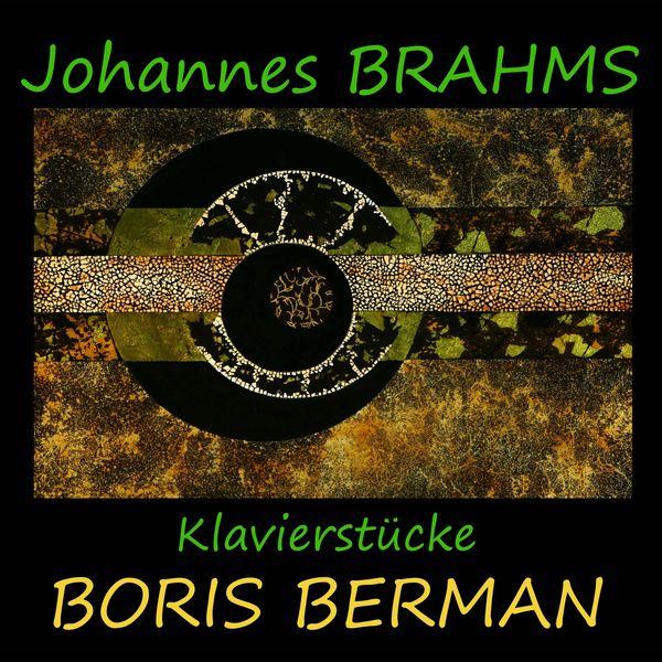 Boris Berman - Brahms: Klavierstücke