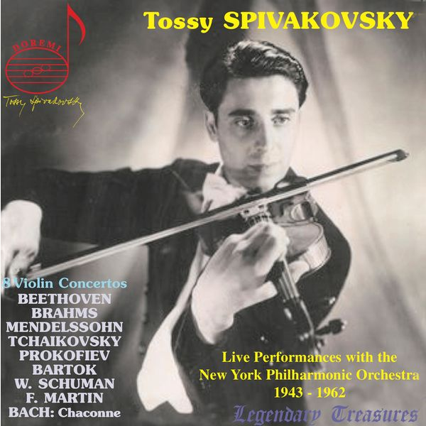 Tossy Spivakovsky - Tossy Spivakovsky Live 1943-1962 : 8 Violin Concertos
