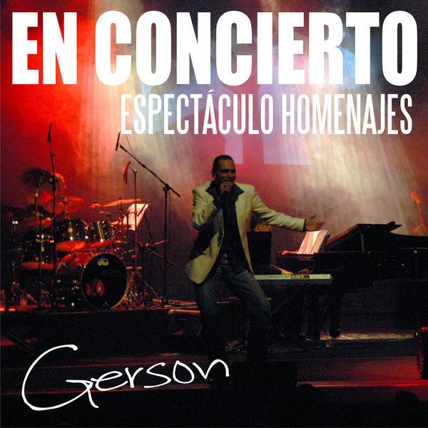 Gerson Galván - Espectáculo Homenajes (En Directo)