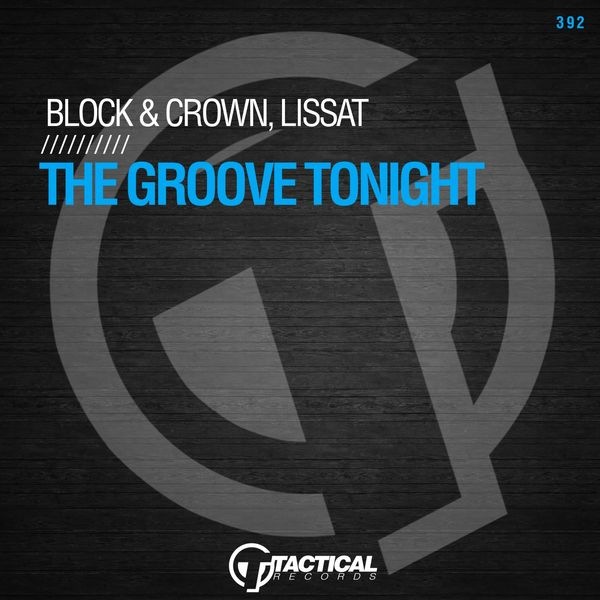 Block & Crown - The Groove Tonight