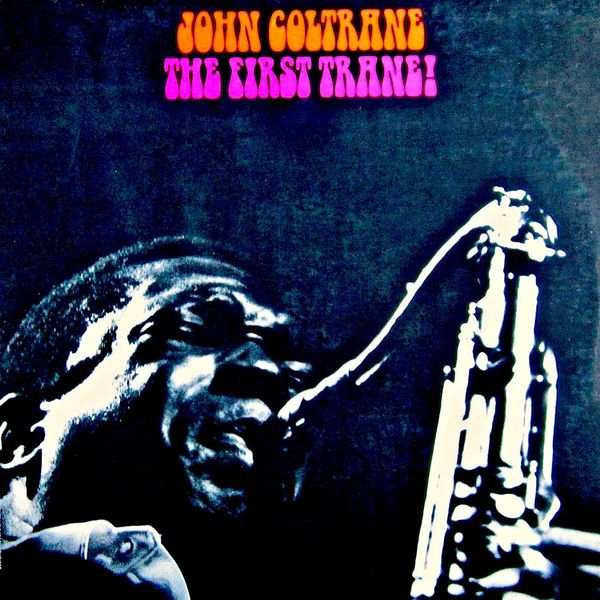 John Coltrane - Coltrane (First Trane)