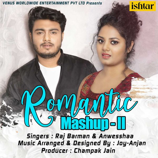 Album Romantic Mashup - II, Raj Barman, Anwesshaa | Qobuz