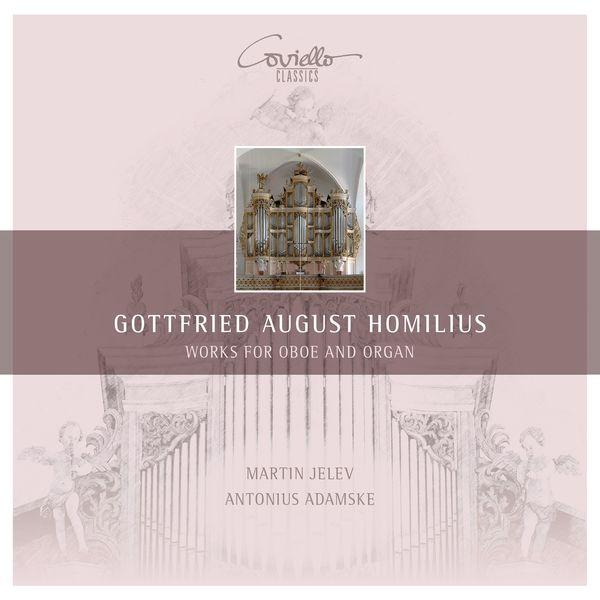 Martin Jelev, Antonius Adamske - Homilius - Works for Oboe and Organ