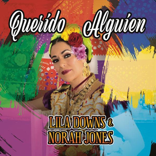 Lila Downs - Querido Alguien (Dear Someone)