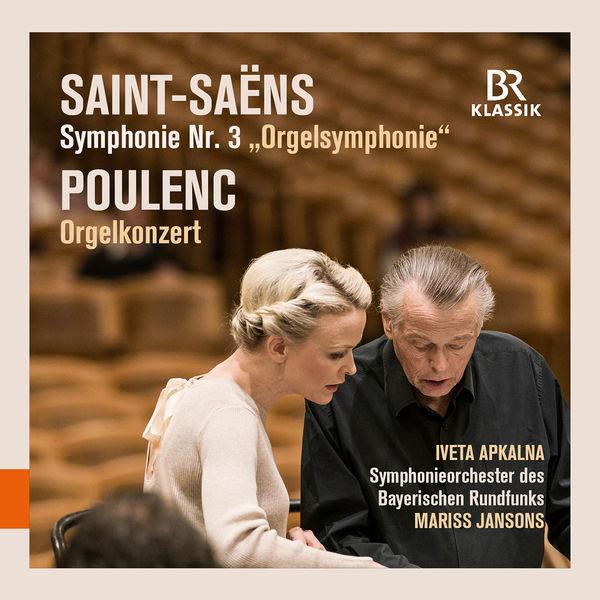 Iveta Apkalna - Saint-Saëns:Symphony No.3 Poulenc:Organ Concerto-Live
